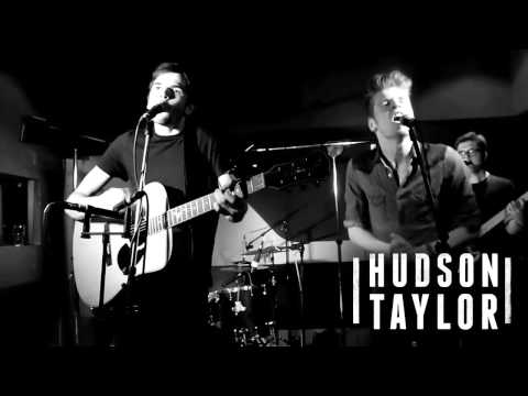 Hudson Taylor - Take It Out On Me
