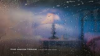Download Lagu The Union Trade - A Place Of Long Years [Full Album] Gratis STAFABAND