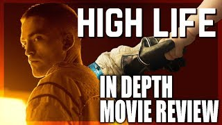 High Life - In Depth Movie Review