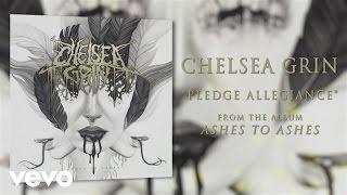 Chelsea Grin - Pledge Allegiance