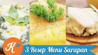 Resep 3 Menu Breakfast