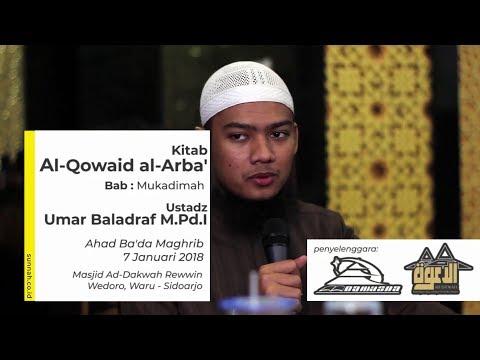 Kitab Al Qowaid Al Arba' : Mukadimah - Umar Baladraf M.Pd.I
