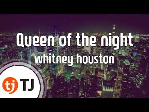 [TJ노래방] Queen of the night - whitney houston / TJ Karaoke
