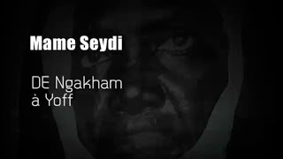 Seydina Issa Laye de Ngakham à Yoff - Intégralité