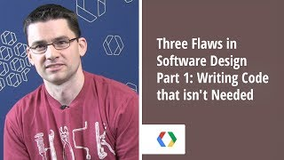 Three Flaws in Software Design  Part 1 Writing Code that isnt Needed
