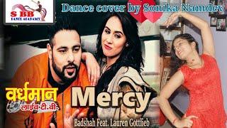 Mercy - Badshah Feat dance cover by Sonika Namdev