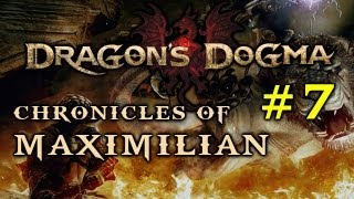 DRAGON'S DOGMA_ Chronicles of Maximilian #7