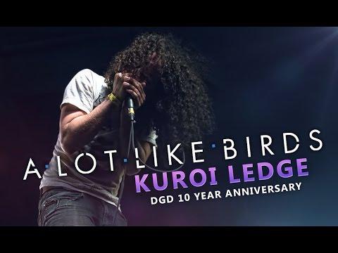 A Lot Like Birds - Kuroi Ledge