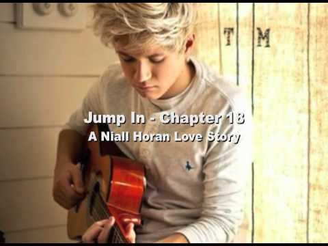 Jump In - Chapter 18 - A Niall Horan Love Story