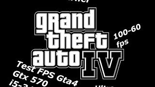 GTA 4 Ultra settings (i5-3470 Gtx 570) First test