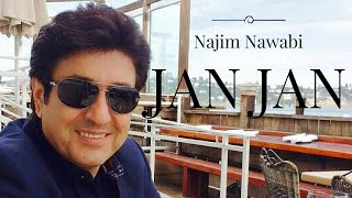 Najim Nawabi - Jan Jan NEW 2016