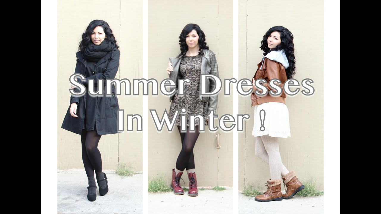 How I Style Summer Dresses In Winter Youtube
