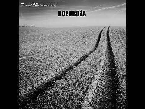 Melnarowicz Paweł - Droga