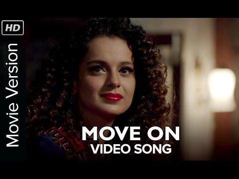 Move On | Full Video Song | Tanu Weds Manu Returns
