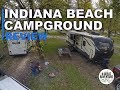 Indiana Beach - Campground Review
