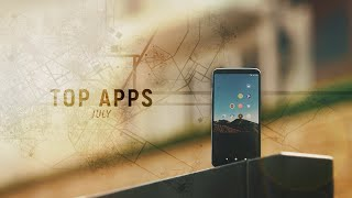 Top Android Apps! July 2018