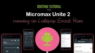 Install Philz Recovery and Root  - Lolipop Micromax Unite 2