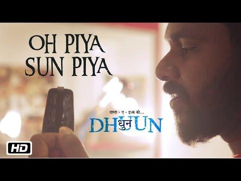 Oh Piya Sun Piya | Dhuun |  Sreejith Edavana | Roshni Suresh | Indipop | 2016