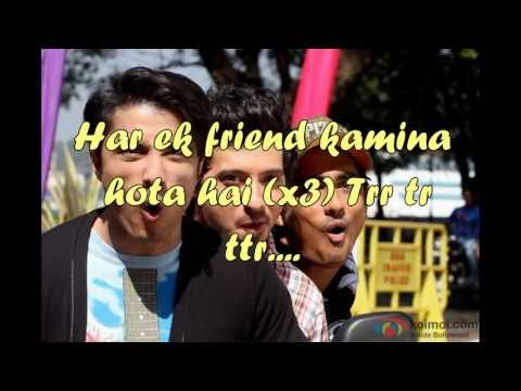 Har Ek Friend Kamina Hota Hai - Official Full Song Lyrics on...