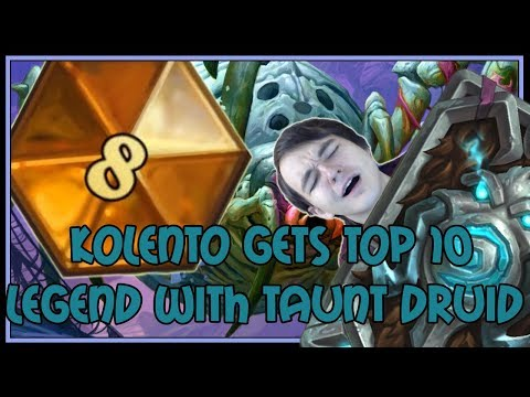 Kolento gets TOP 10 LEGEND with taunt druid | The Witchwood | Hearthstone