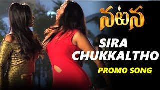 Siras Chukkalatho Song | Dhanujay | Telugu Movie Natana