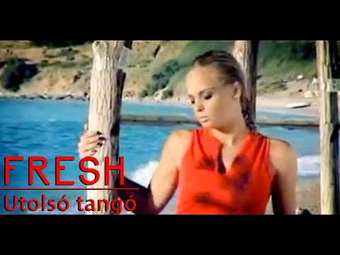 Fresh - Utolso Tangó (Official Video)