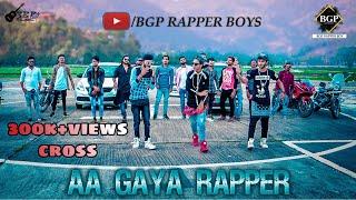 AA GAYA RAPPER  | Rap A Khan | MKKR Rapper | Funky Rapper - BGP Rapper Boys - Full Song Video 2018