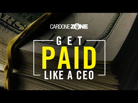 How to Get Overpaid Like a CEO - CardoneZone