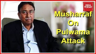 Exclusive: Pervez Musharraf Accepts Jaish's Role In Pulwama Attack, But Defends Imran Khan