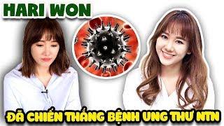Điều hiếm ai biết về Hari Won chiến thắng Ung thư ntn ? ( Won Cancer )  Văn Hóng Sức Khỏe
