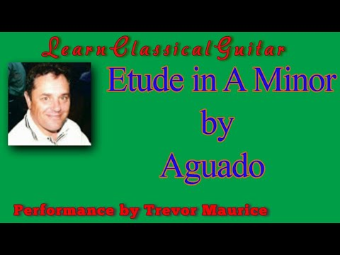 Andante in A Minor by Dionisio Aguado (www.learnclassicalguitar.com)