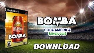 Bomba Patch: Copa América 2019 (PS2) - DOWNLOAD