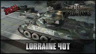 World of Tanks - Live: Lorraine 40t - Premium [ deutsch 🐄 gameplay ]