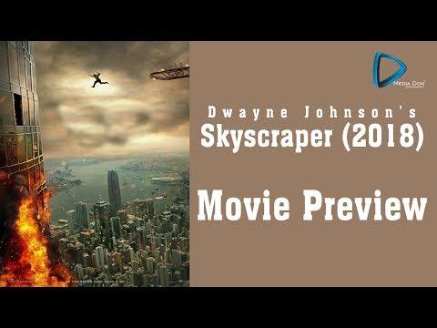 Skyscraper 2018 Movie Preview   Dwayne Johnson   Neve Campbell    Rawson Marshall Thurber