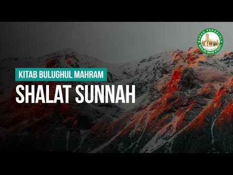 """Bab """"Shalat Sunnah"""" - Ustadz Ahmad Zainuddin Al-Banjary"""