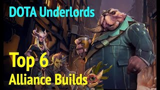 DOTA Underlords: Top 6 Alliance Builds