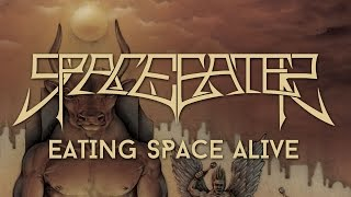 SPACE EATER - Eating Space Alive (Live)
