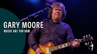 Gary Moore - Where Are You Now