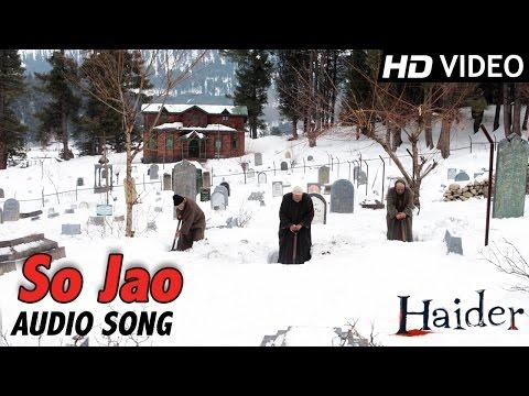 So Jao   Official Audio Song   Haider   Vishal Bhardwaj