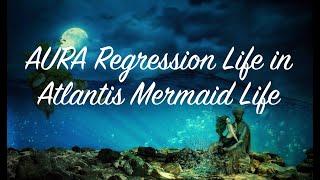 Life in Atlantis The Truth, Mermaid Life, Spirit Science