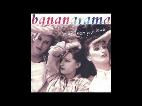Bananarama - Tripping On Your Love