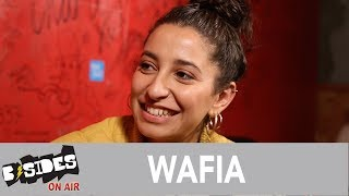 B-Sides On-Air: Interview - Wafia Talks Songwriting, Beginnings