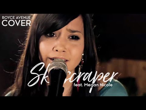 Skyscraper - Demi Lovato (Boyce Avenue feat. Megan Nicole acoustic cover) on iTunes & Spotify