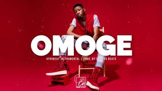 "Afro Pop | Afrobeat Instrumental ""OMOGE"" 