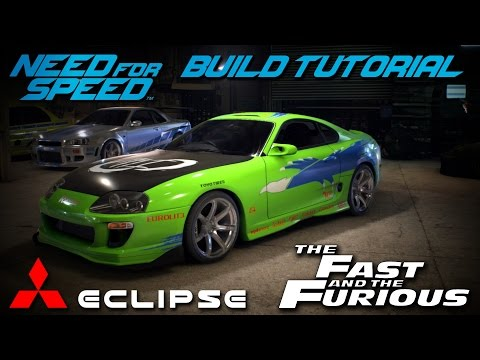 Need for Speed 2015   The Fast & The Furious Brian's Mitsubishi Eclipse Build Tutorial   How To Make