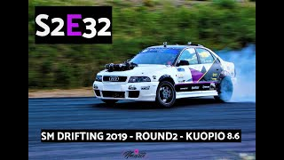 [S2 E32] SM DRIFTING 2019 - ROUND2 - KUOPIO 8.6