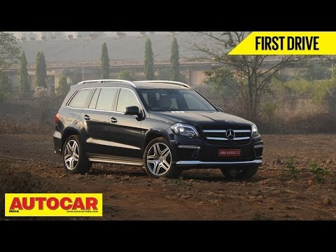 Mercedes Benz GL 63 AMG | First Drive | Autocar India