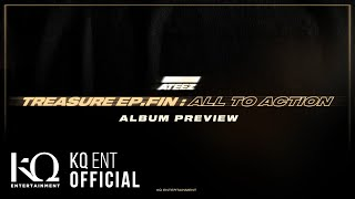 ATEEZ(에이티즈) - [TREASURE EP.FIN : All To Action] Preview