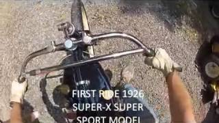 1926 Super X Super Sport Racer 1st Run