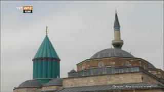 Türk Tasavvuf Tarihi ile Konya - Gerçek: Anadolu'da İslam - 4. Bölüm - TRT Avaz